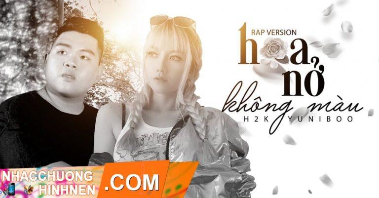nhac chuong hoa no khong mau h2k yuniboo