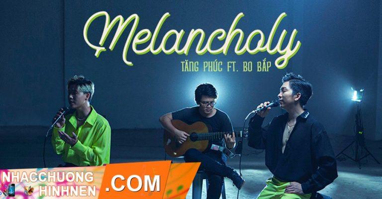 nhac chuong melancholy tang phuc bo bap