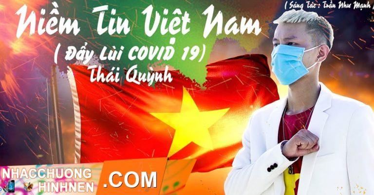 nhac chuong niem tin viet nam day lui covid 19 thai quynh