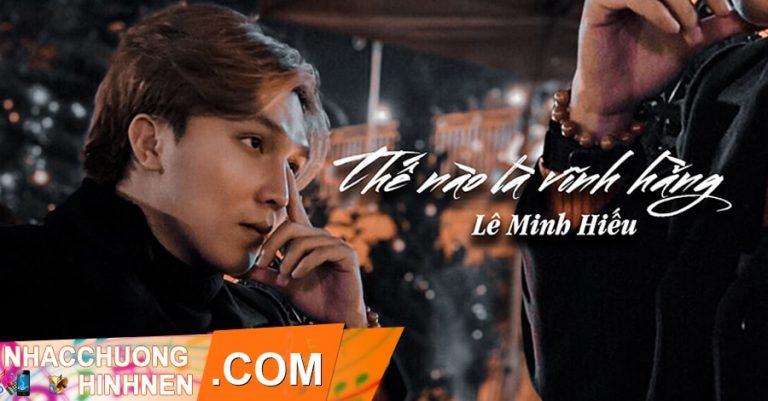 nhac chuong the nao la vinh hang le minh hieu