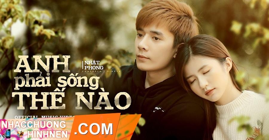 nhac chuong anh phai song the nao nhat phong