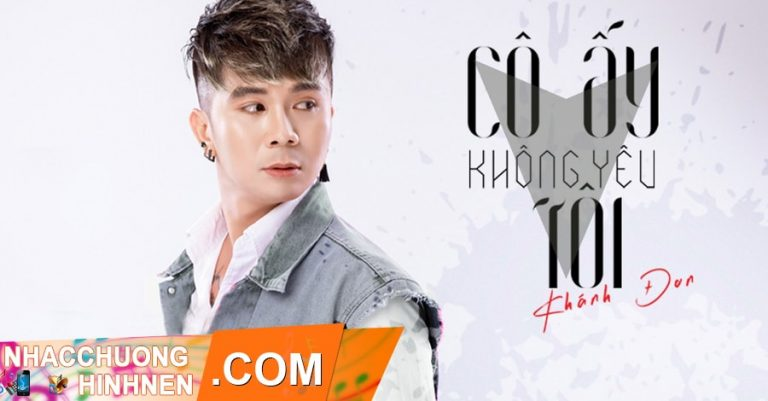 nhac chuong co ay khong yeu toi khanh don