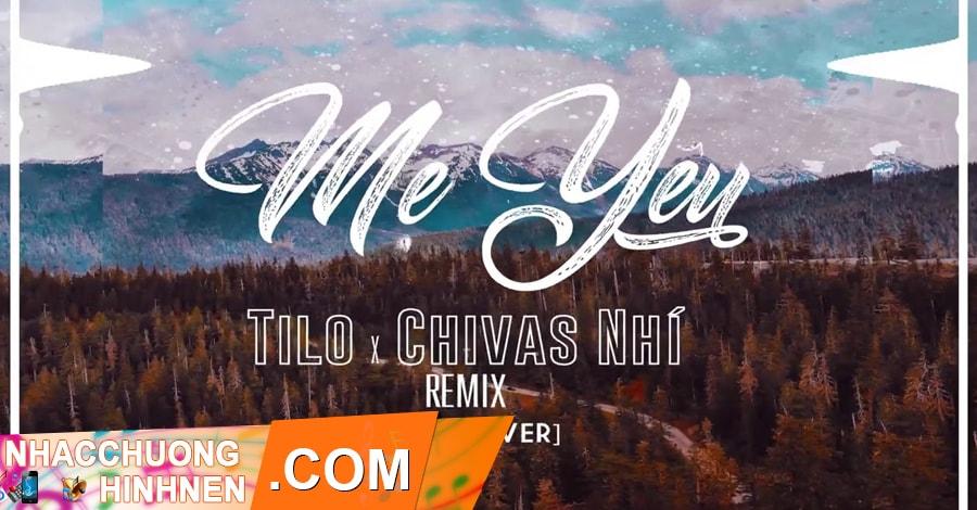 nhac chuong me yeu dj tilo remix tnb cover