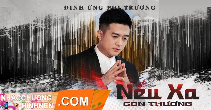 nhac chuong neu xa con thuong dinh ung phi truong