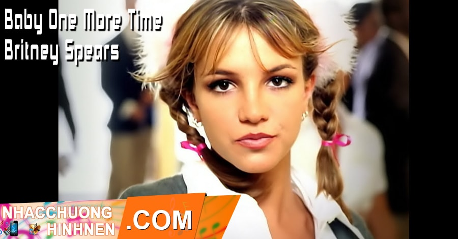 nhac chuong Baby One More Time Britney Spears