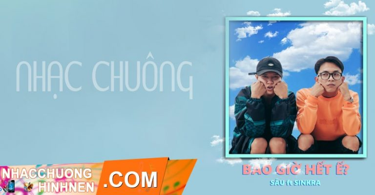 nhac chuong bao gio het e g5r squad
