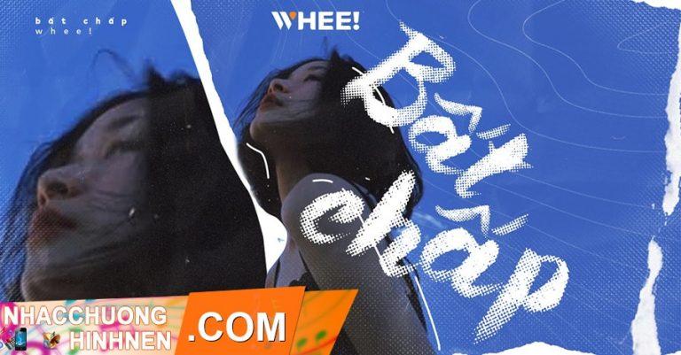 nhac chuong bat chap whee