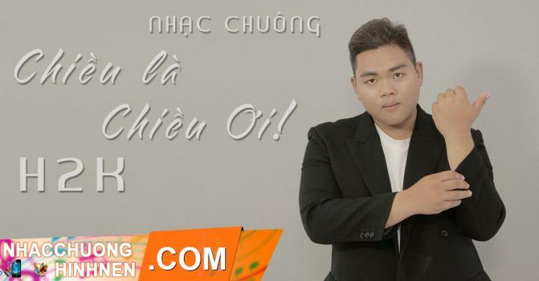 nhac chuong chieu la chieu oi remix h2k