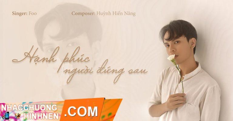 nhac chuong hanh phuc nguoi dung sau foo