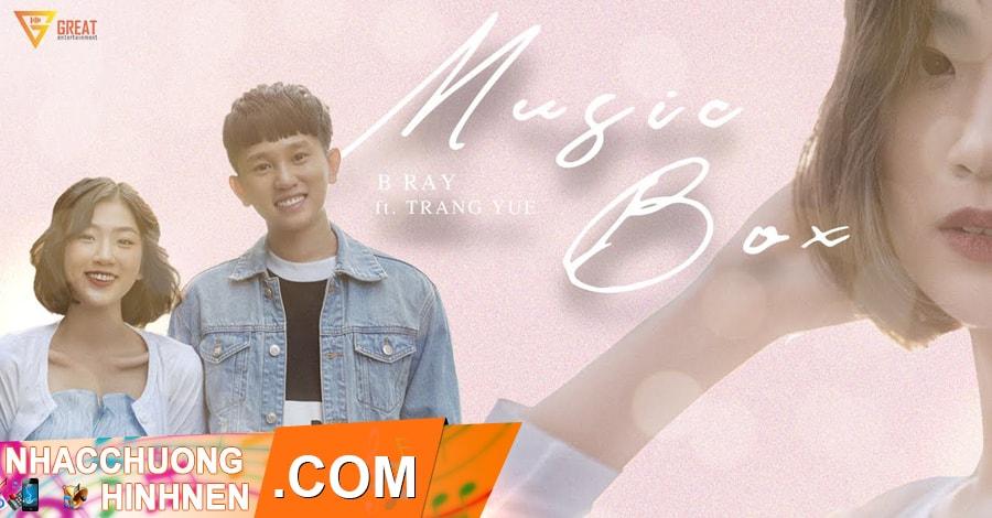 nhac chuong music box b ray trang yue