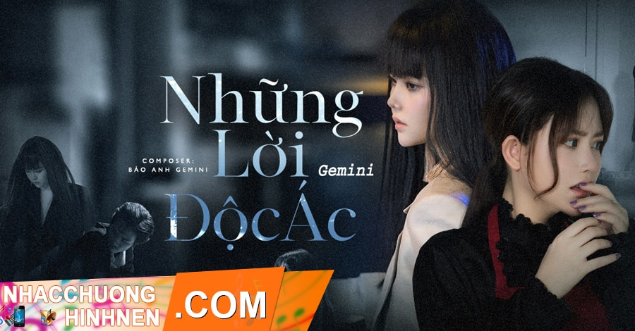 nhac chuong nhung loi doc ac gemini band
