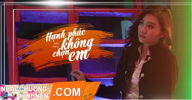 nhac chuong hanh phuc khong chon em man nghi