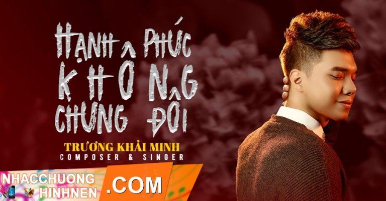 nhac chuong hanh phuc khong chung doi truong khai minh