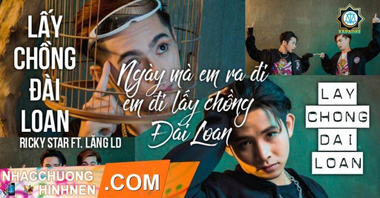 nhac chuong lay chong dai loan ricky star lang ld