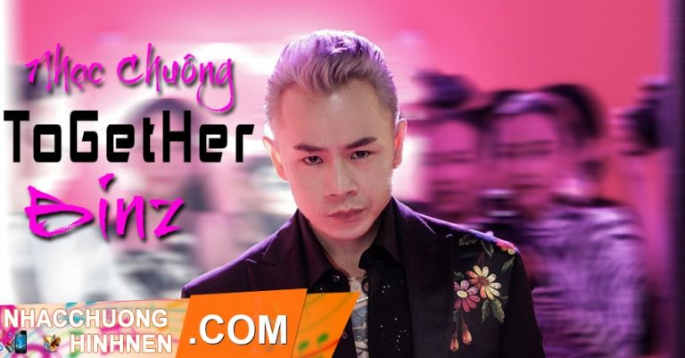 nhac chuong together binz