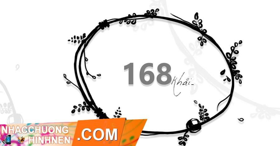 nhac chuong 168 khai