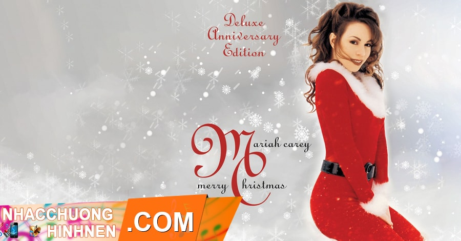 nhac chuong All I Want For Christmas Is You Mariah Carey