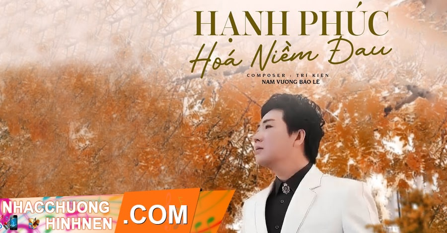 nhac chuong hanh phuc hoa niem dau nam vuong bao le