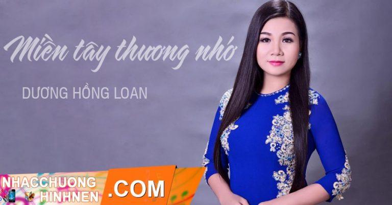 nhac chuong mien tay thuong nho duong hong loan