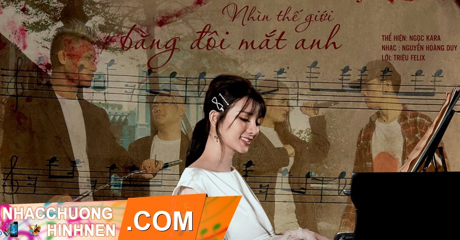 nhac chuong nhin the gioi bang doi mat anh ngoc kara