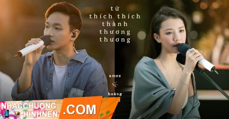 nhac chuong tu thich thich thanh thuong thuong amee hoang dung