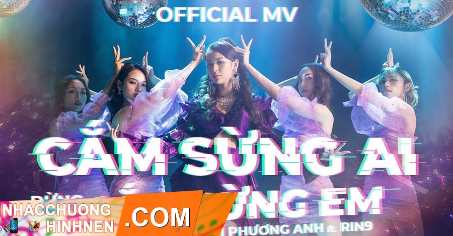 nhac chuong cam sung ai dung cam sung em phi phuong anh