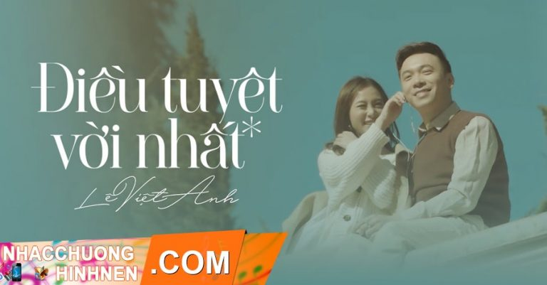 nhac chuong dieu tuyet voi nhat le viet anh