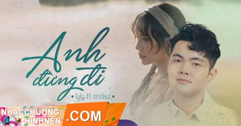 nhac chuong anh dung di lyly andiez