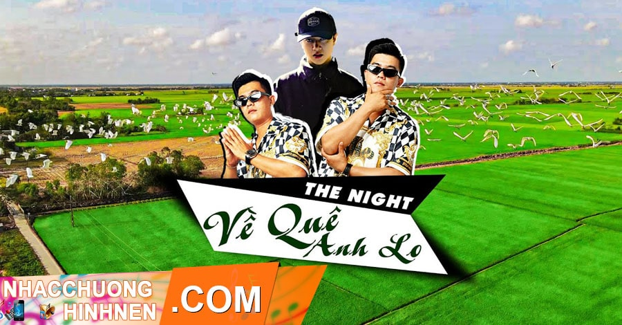 nhac chuong ve que anh lo the night